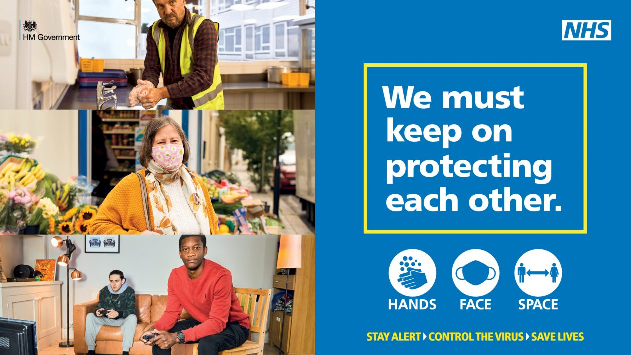 Text: We must keep on protecting each other. Hands, face, space. Stay alert, control the virus, save lives. Trifold of images, construction man washing hands, woman outside flower shop wearing a fabric mask, and two young men sitting apart from each other playing video games.