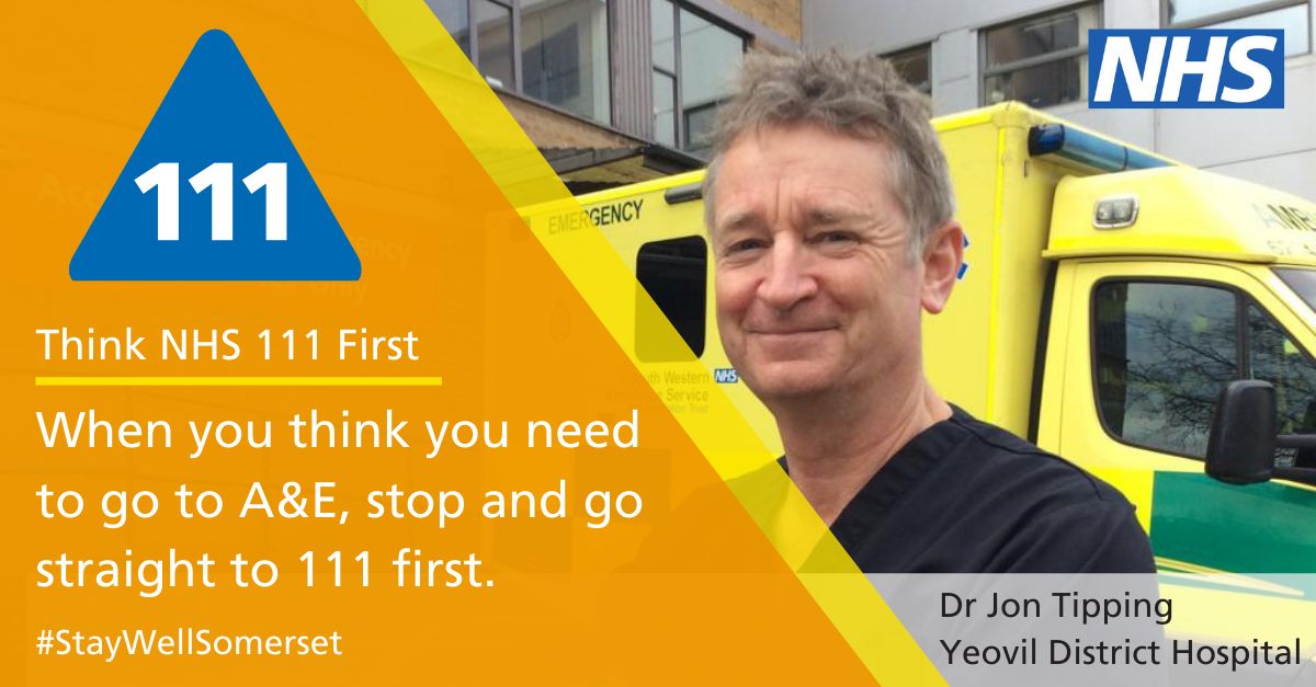 think nhs 111 first. when you think you need to go to A&E, stop and go straight to 111 first. image of dr job tipping